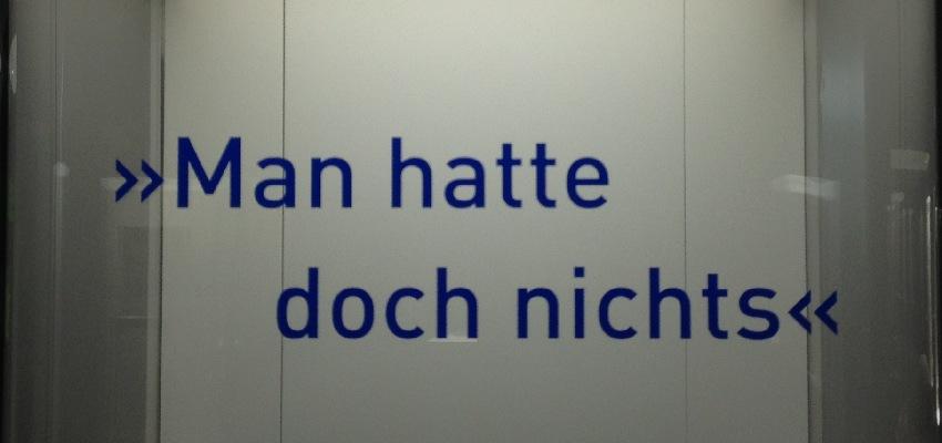 """Virtine im Ruhr Museum in Essen mit dem Zitat: """"Man hatte doch nichts."""""""